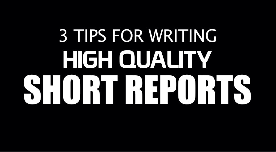 Short Report Tips