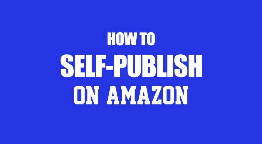 Self-Publish On Amazon